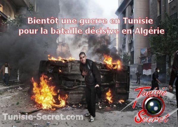 Bientôt une guerre en Tunisie pour la bataille décisive en Algérie ?