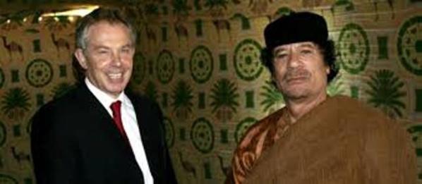 Tony Blair, qui s'était déjà bien engraissé de la destruction de l'Irak, avec le colonel Kadhafi, dont on avait ordonné l'exécution pour le faire taire à jamais.