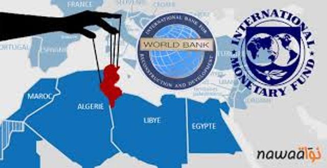 """Première victime du """"printemps arabe"""", la Tunisie est à la merci du FMI et de la Banque mondiale."""