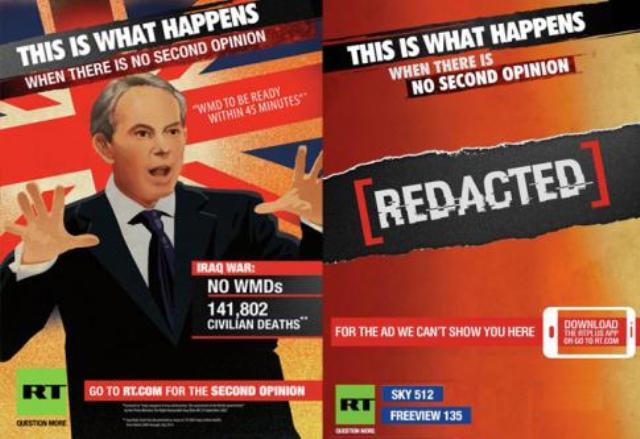 """Deux des affiches de la campagne """"Question more"""" lancée par Russia Today, qui s'est imposée comme l'une des rares chaines de TV libre et objective."""